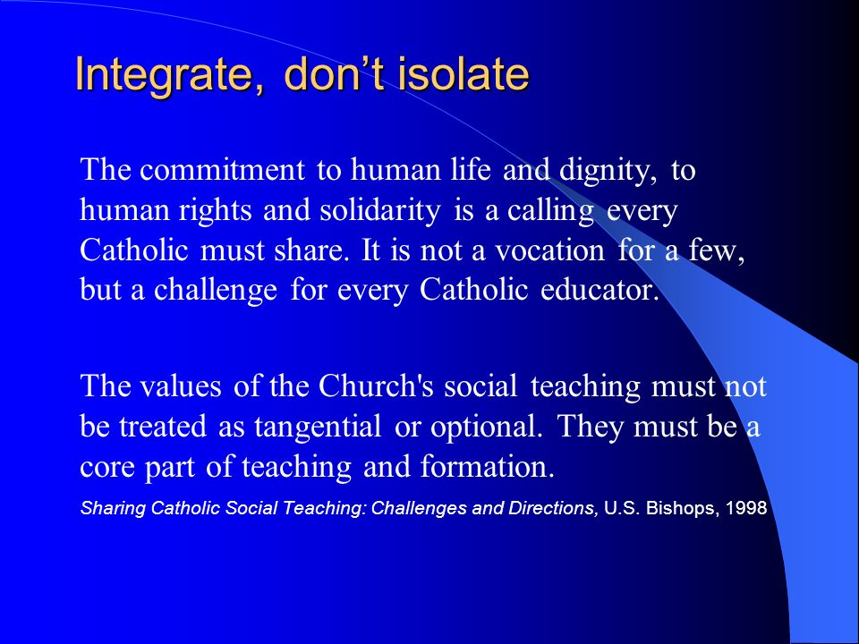Integrate, don't isolate