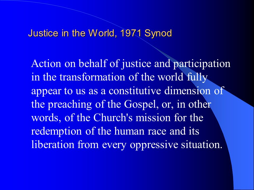 Justice in the World, 1971 Synod
