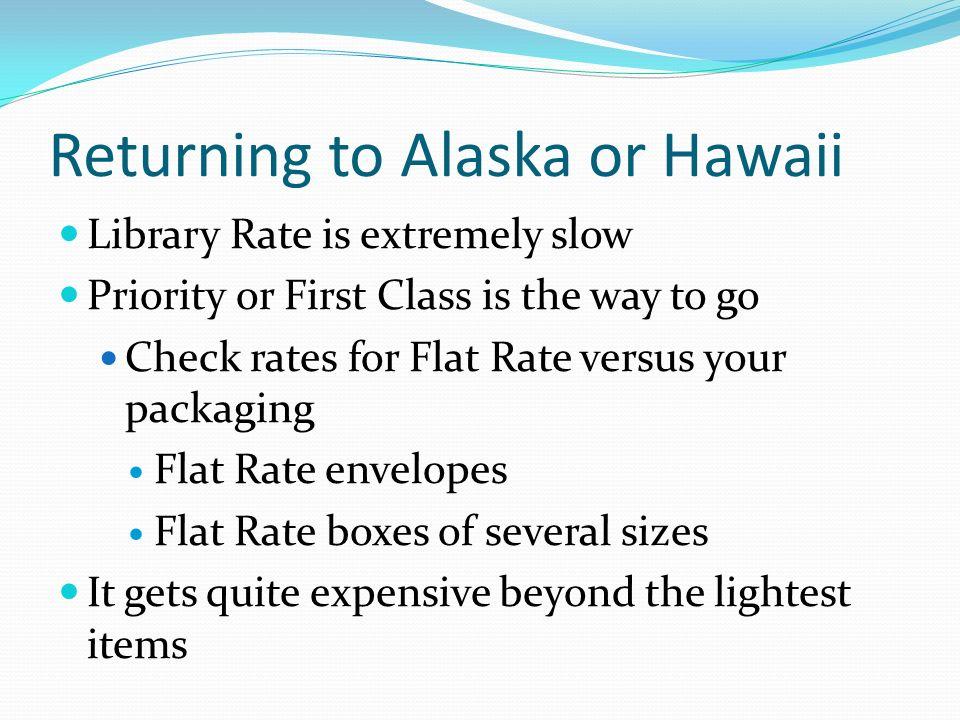 Returning to Alaska or Hawaii