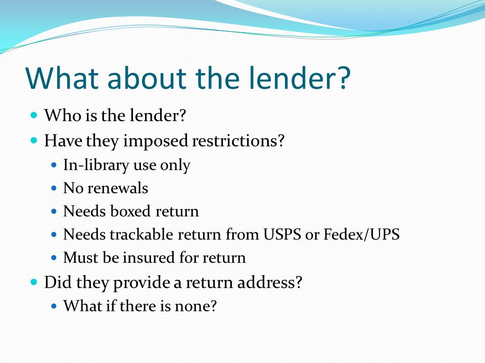 What about the lender Who is the lender