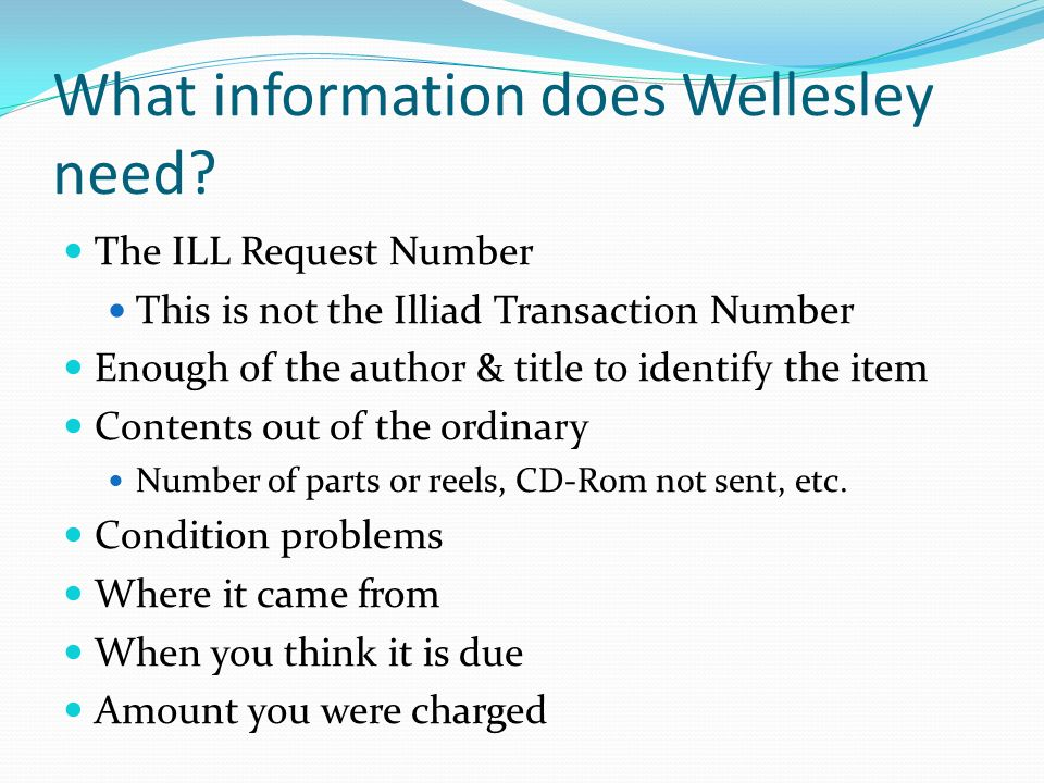 What information does Wellesley need