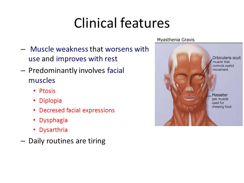 Weakness in facial muscles