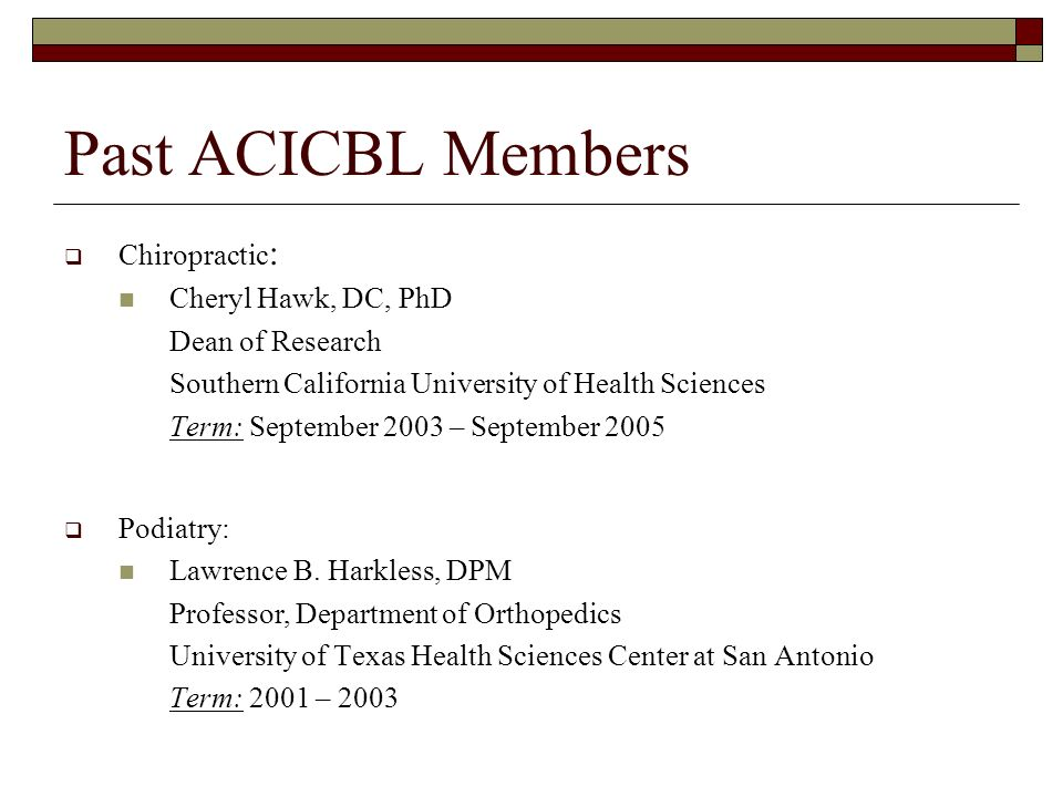 Past ACICBL Members Chiropractic: Cheryl Hawk, DC, PhD