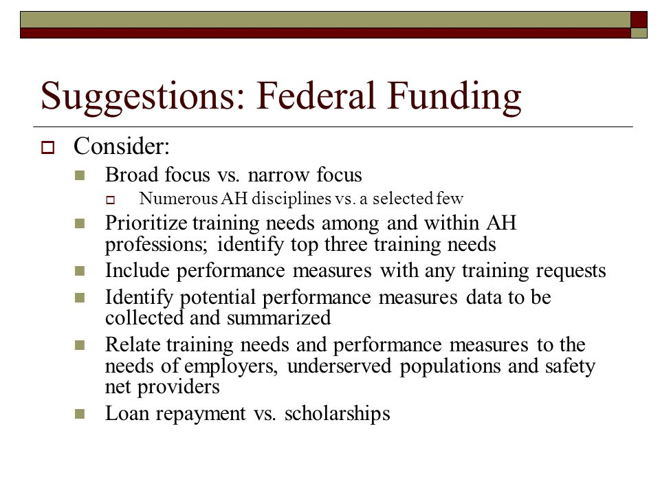 Suggestions: Federal Funding