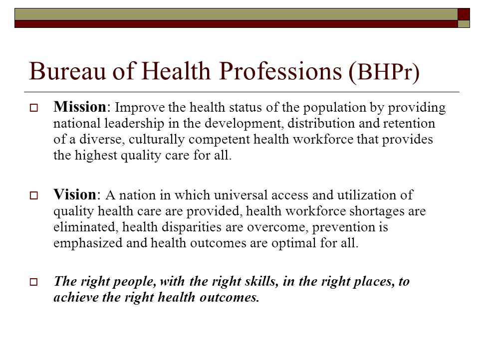 Bureau of Health Professions (BHPr)