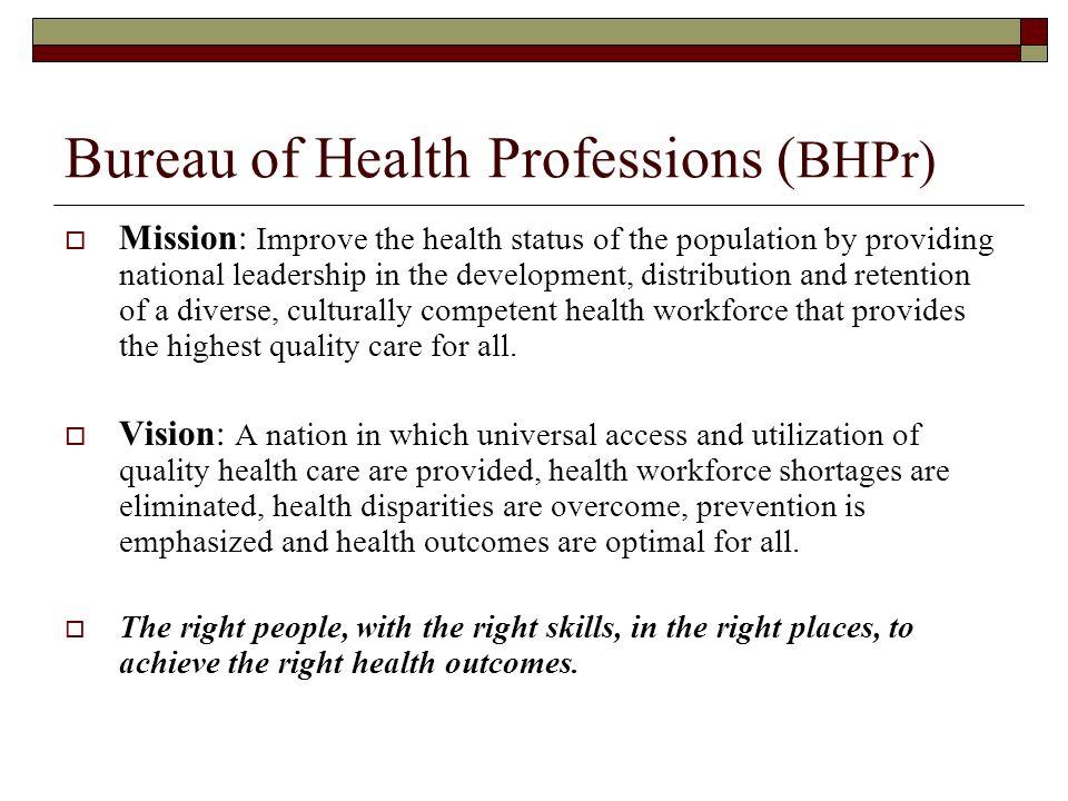 Bureau of Health Professions (BHPr)