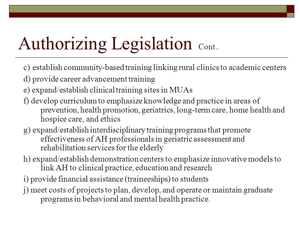 Authorizing Legislation Cont..
