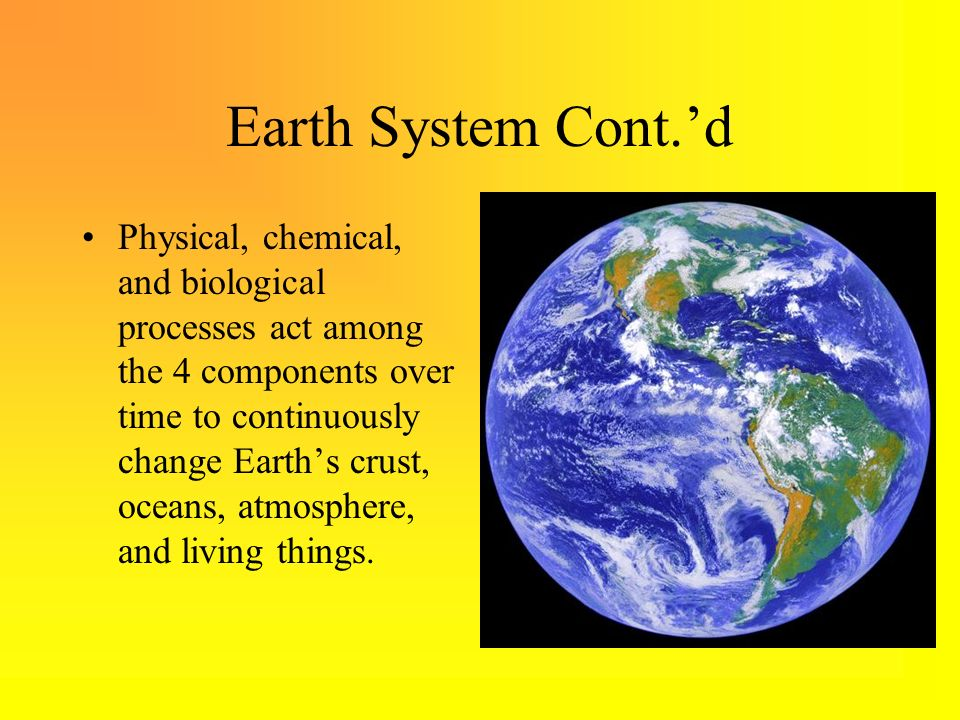 Earth System Cont.'d