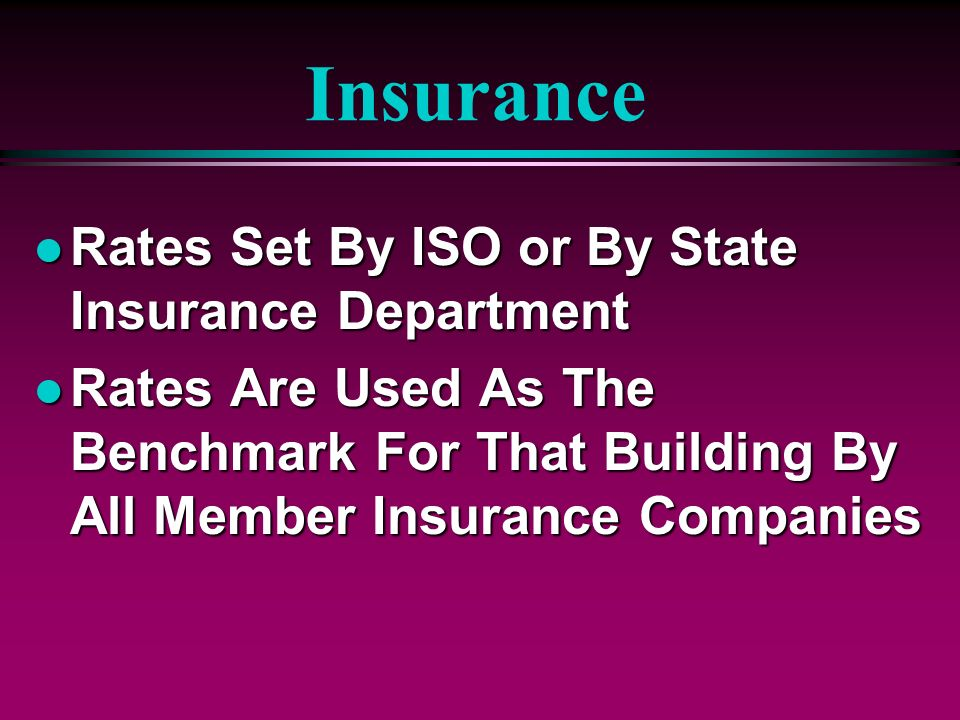 Insurance Rates Set By ISO or By State Insurance Department