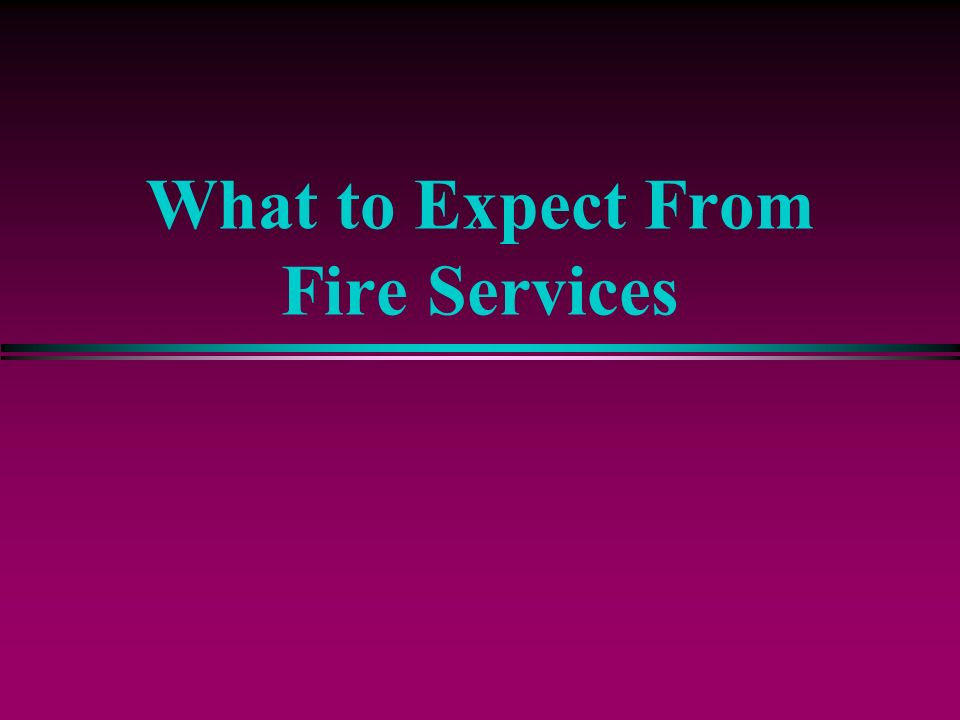What to Expect From Fire Services