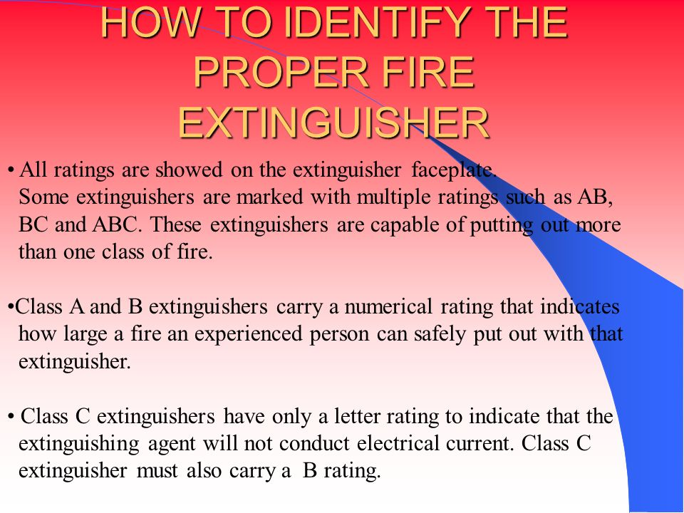 HOW TO IDENTIFY THE PROPER FIRE EXTINGUISHER