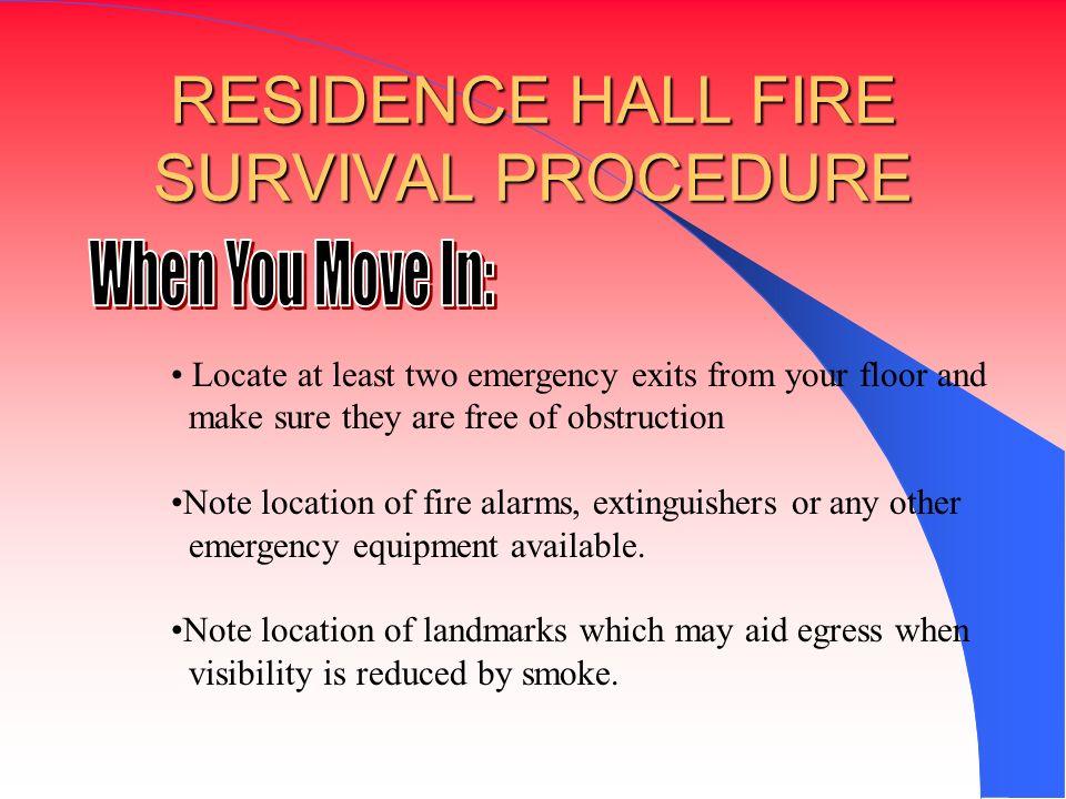 RESIDENCE HALL FIRE SURVIVAL PROCEDURE