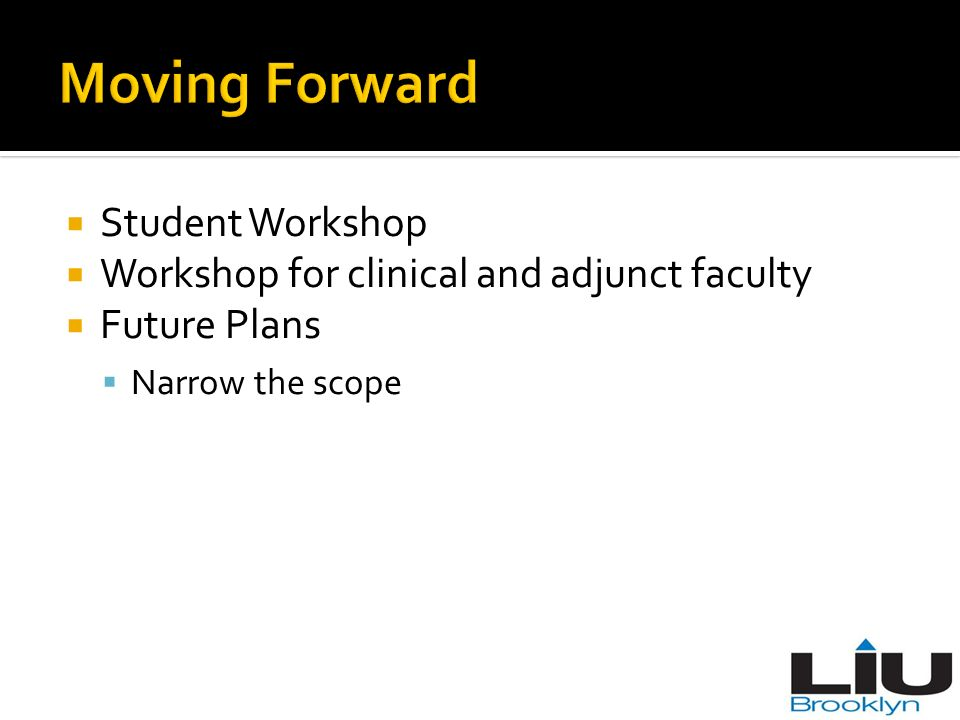 Moving Forward Student Workshop