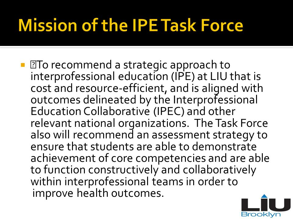 Mission of the IPE Task Force