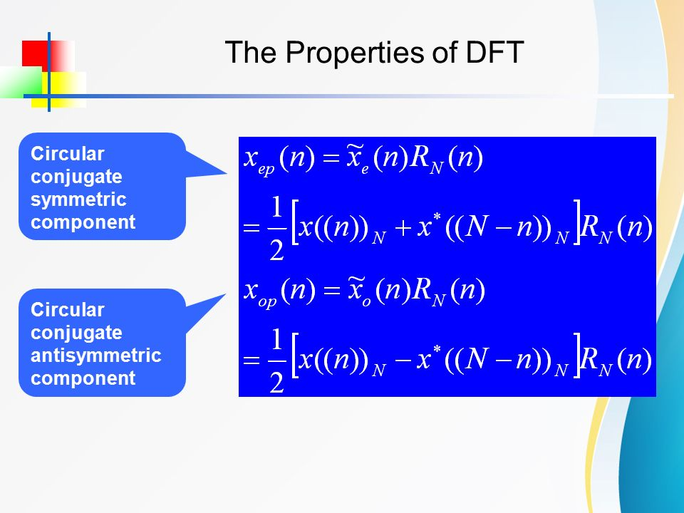 properties of dft Dft4 c j fessler, january 17, 2005, 15:35 (student version) properties of the dfs most properties are analogous to those of the 2d cs fs, except the scaling.