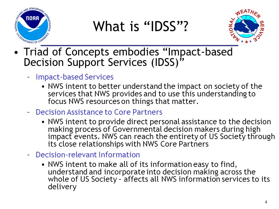 What is IDSS Triad of Concepts embodies Impact-based Decision Support Services (IDSS) Impact-based Services.