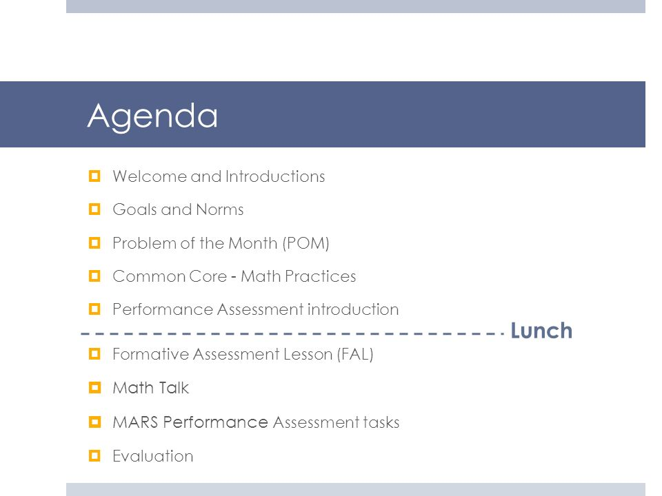 Agenda Lunch Math Talk MARS Performance Assessment tasks