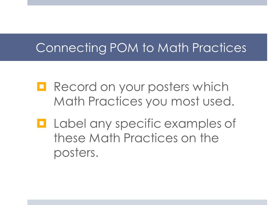 Connecting POM to Math Practices