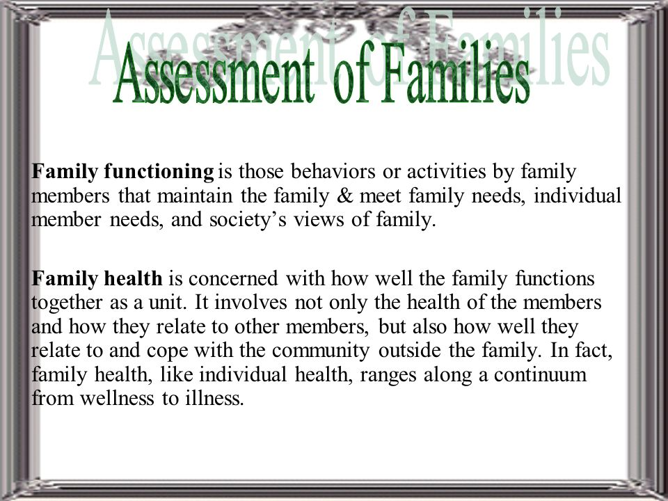 family health assessment module 4 Tools: ie intake, prior history, child maltreatment index, sa, family assessment process: investigative procedures assess immediate and long-term risk to child.