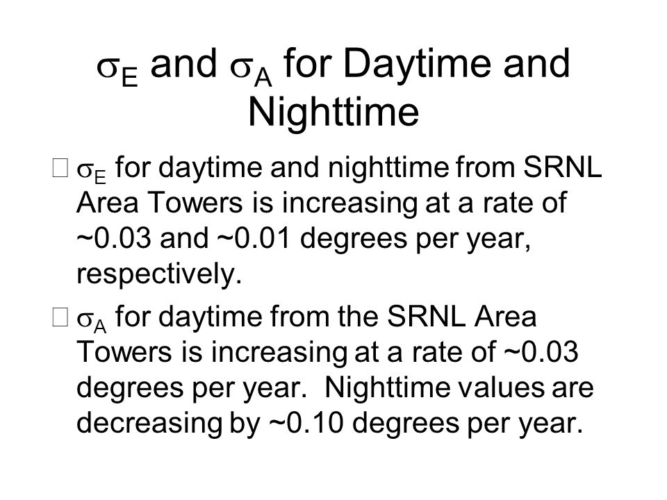 E and A for Daytime and Nighttime