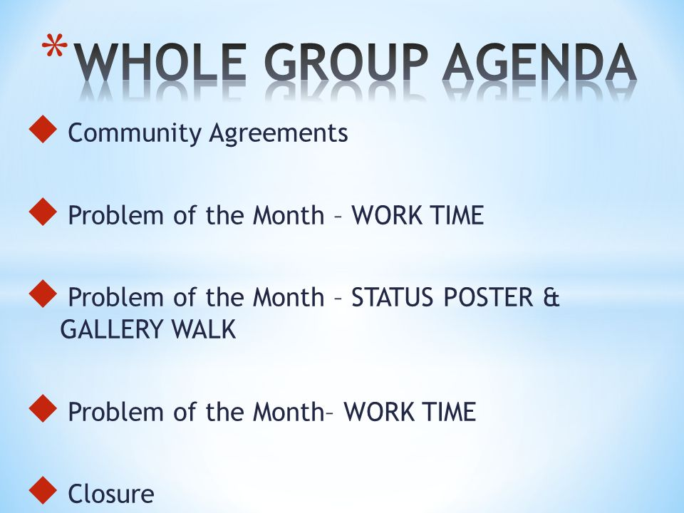 WHOLE GROUP AGENDA Community Agreements