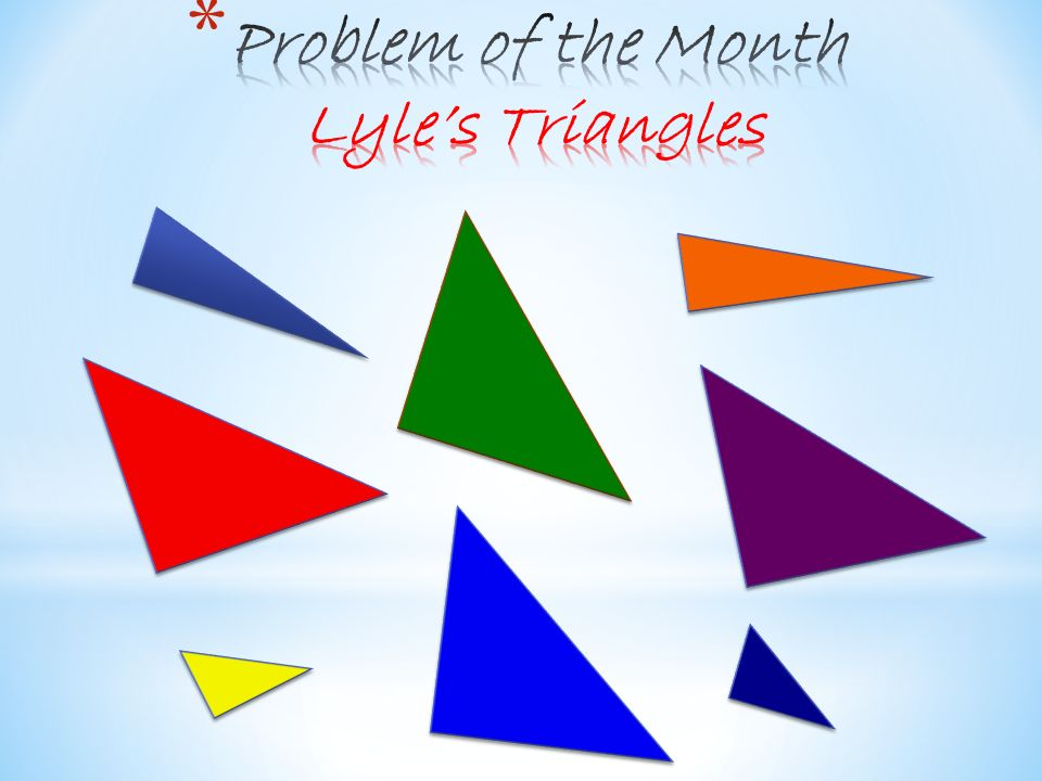 Problem of the Month Lyle's Triangles