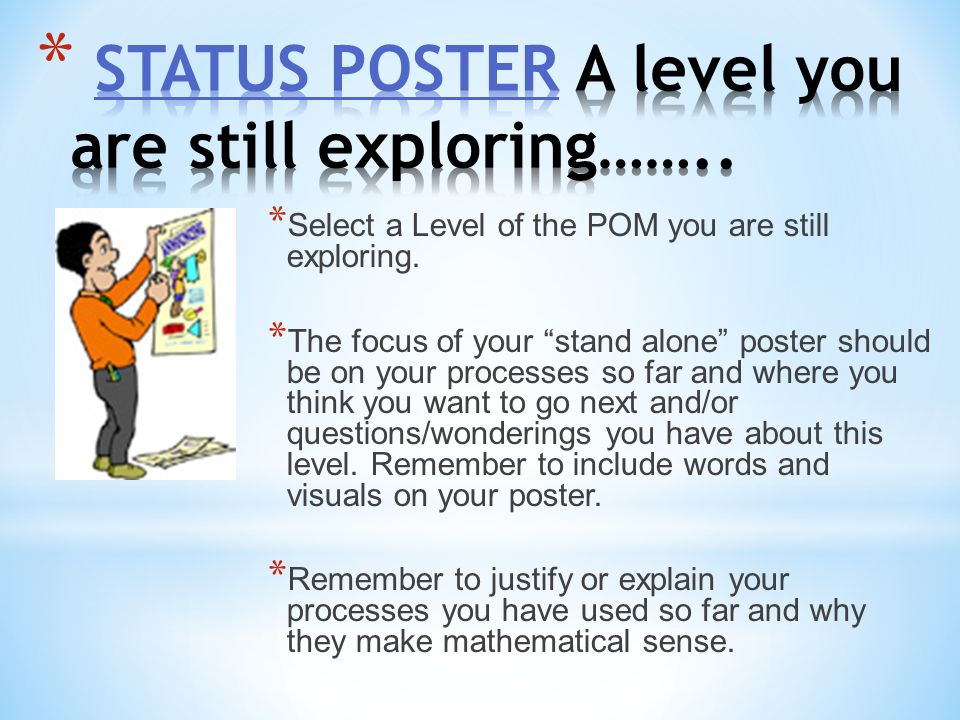 STATUS POSTER A level you are still exploring……..