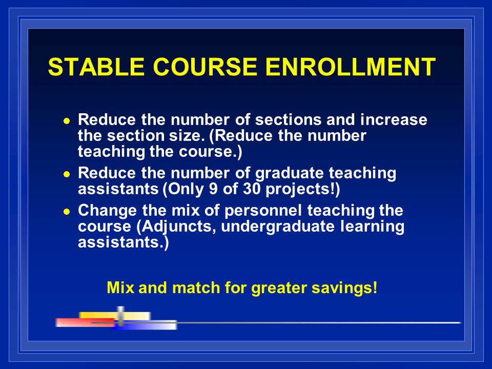 STABLE COURSE ENROLLMENT