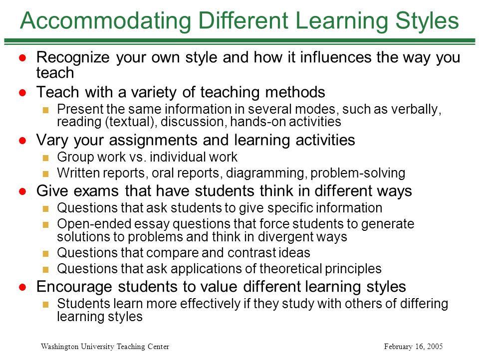 comparing learning styles Learn how to adapt your teaching methods to accommodate different learning styles and help each student achieve their full potential.