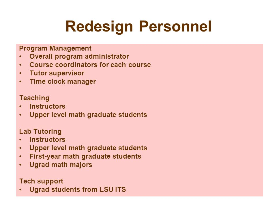 Redesign Personnel Program Management Overall program administrator