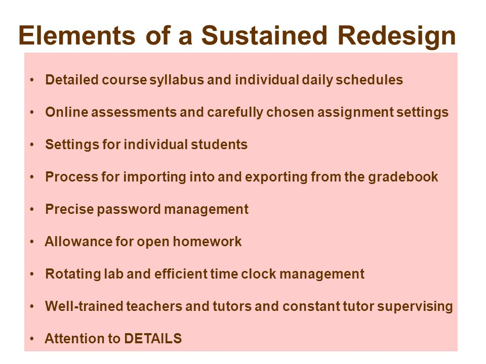 Elements of a Sustained Redesign