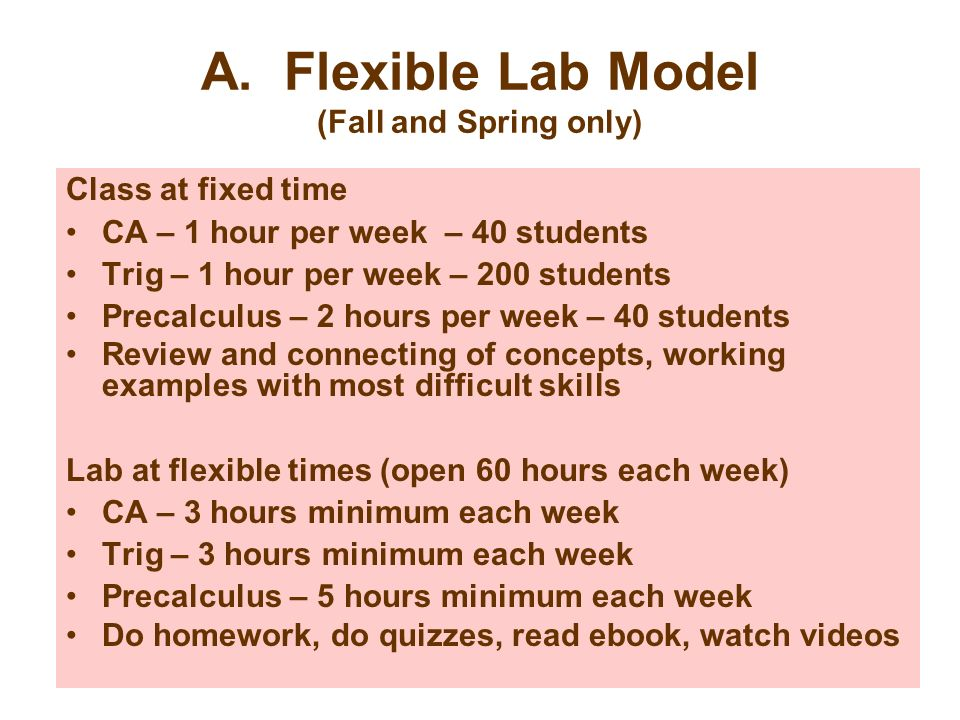 A. Flexible Lab Model (Fall and Spring only)