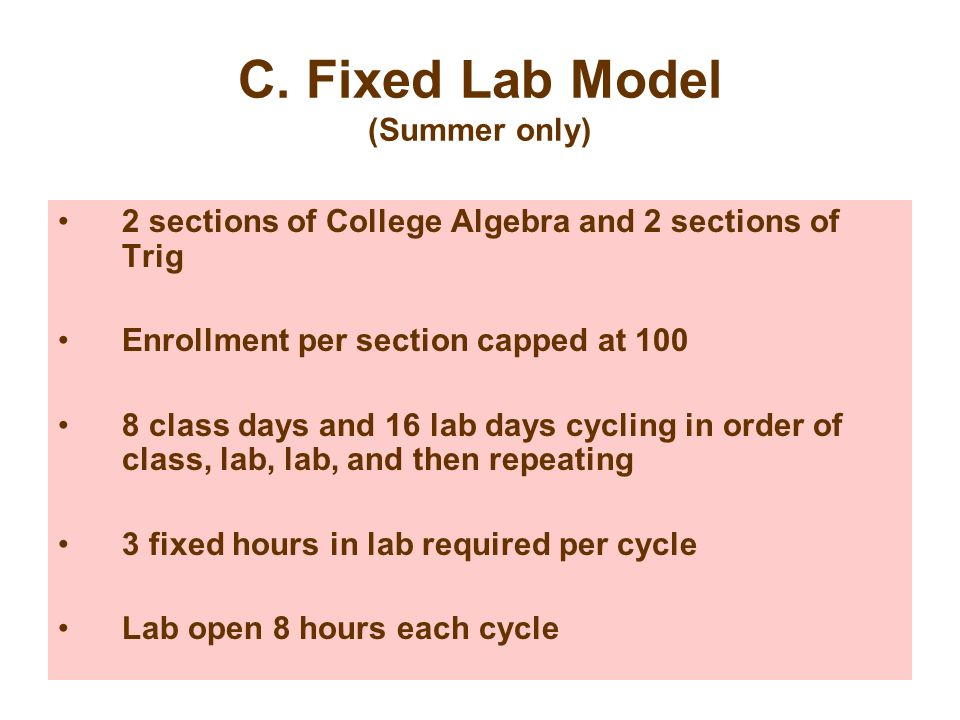 C. Fixed Lab Model (Summer only)