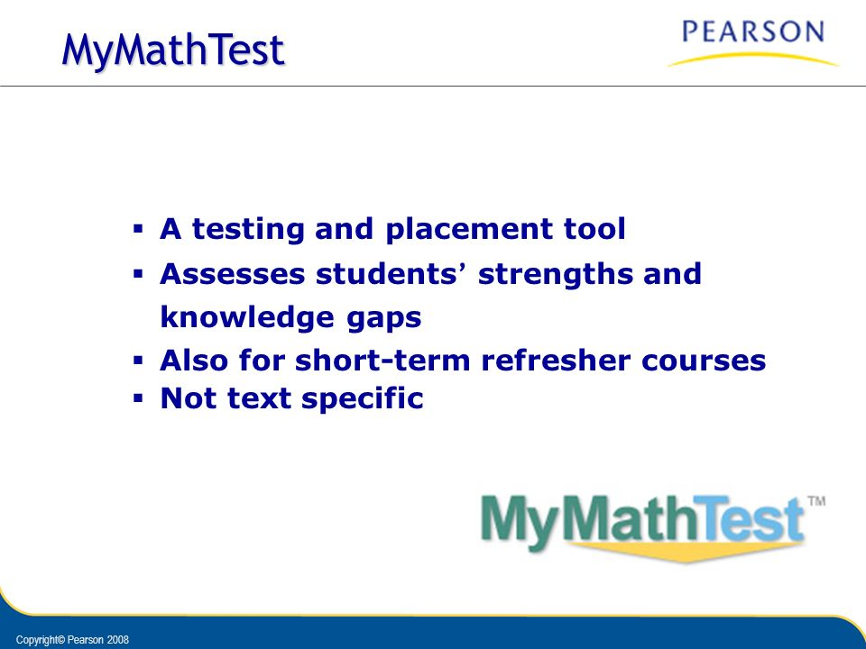 MyMathTest A testing and placement tool