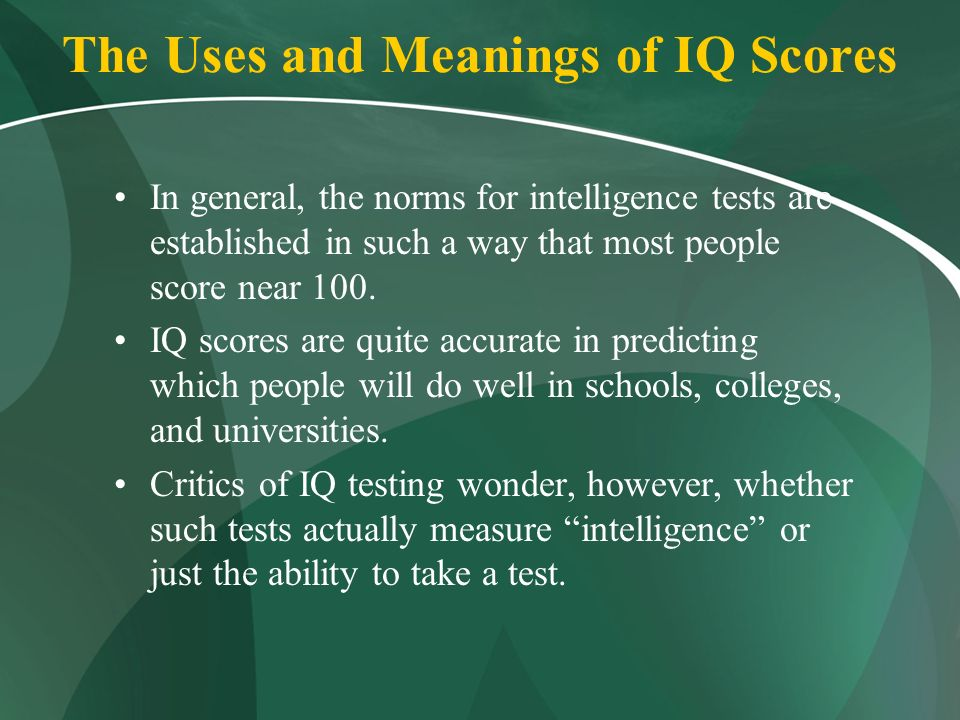 the question of whether iq measures intelligence It's a question that occupied a good many minds of all political  or whether an individual can override the intuitive  iq measures the brightness of.