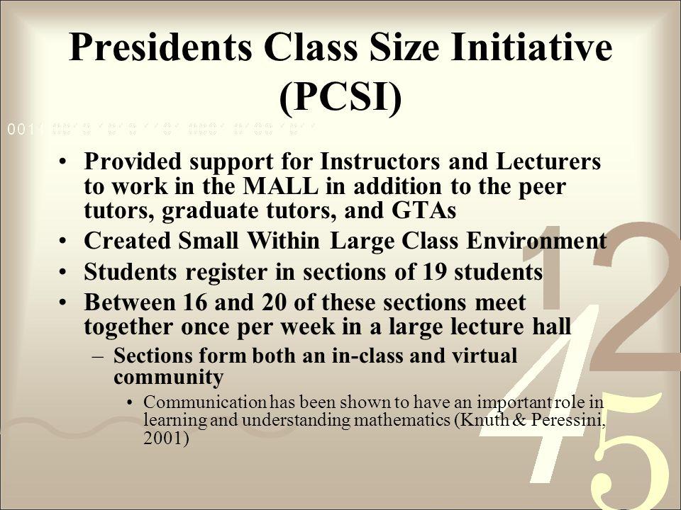 Presidents Class Size Initiative (PCSI)