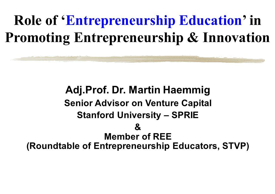 Role of 'Entrepreneurship Education' in Promoting Entrepreneurship & Innovation