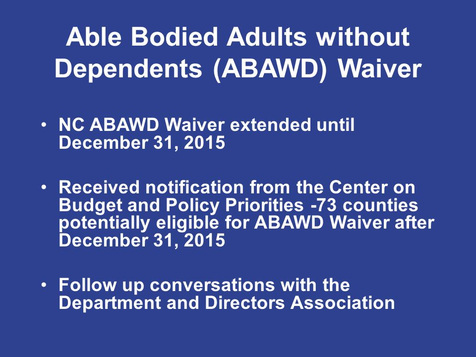 able-bodied adults without dependents
