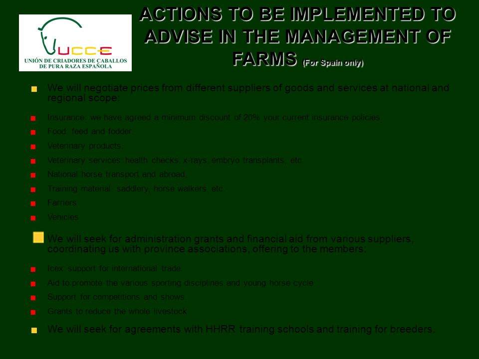 ACTIONS TO BE IMPLEMENTED TO ADVISE IN THE MANAGEMENT OF FARMS (For Spain only)