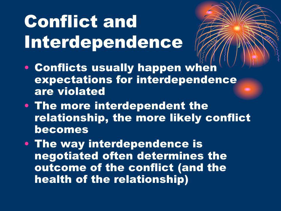Conflict and Interdependence