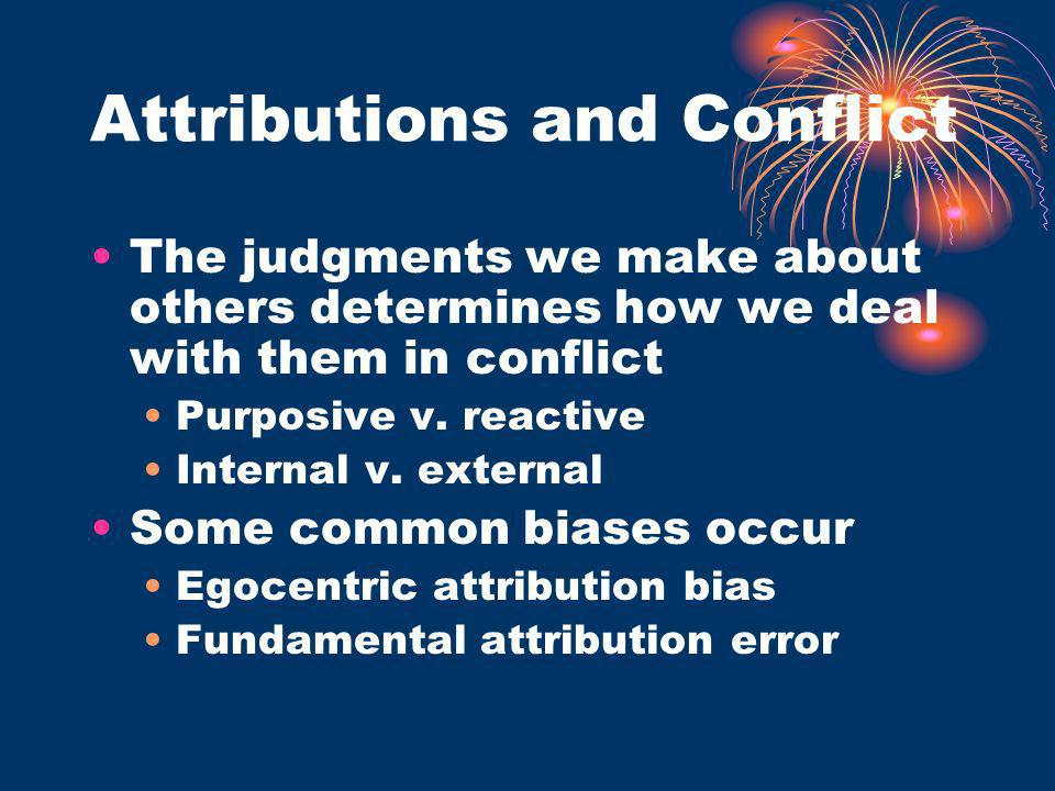 Attributions and Conflict