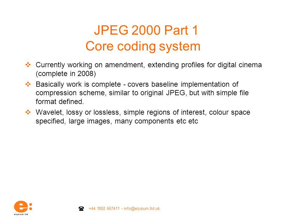 JPEG 2000 Part 1 Core coding system
