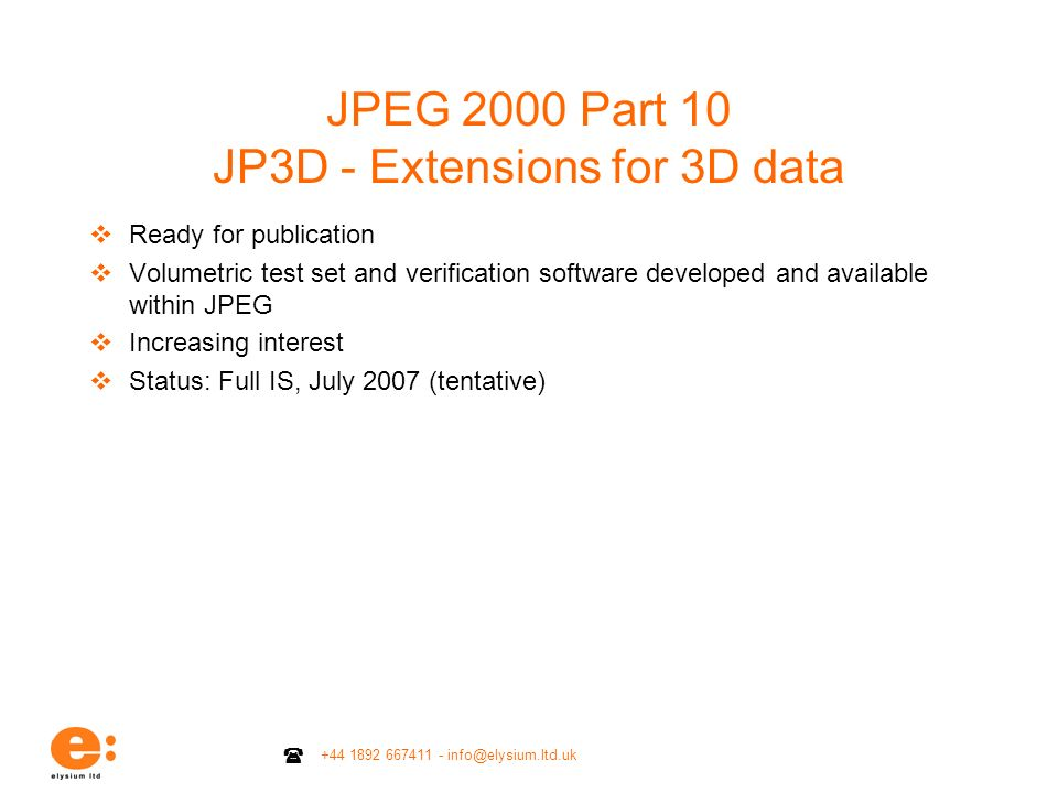 JPEG 2000 Part 10 JP3D - Extensions for 3D data