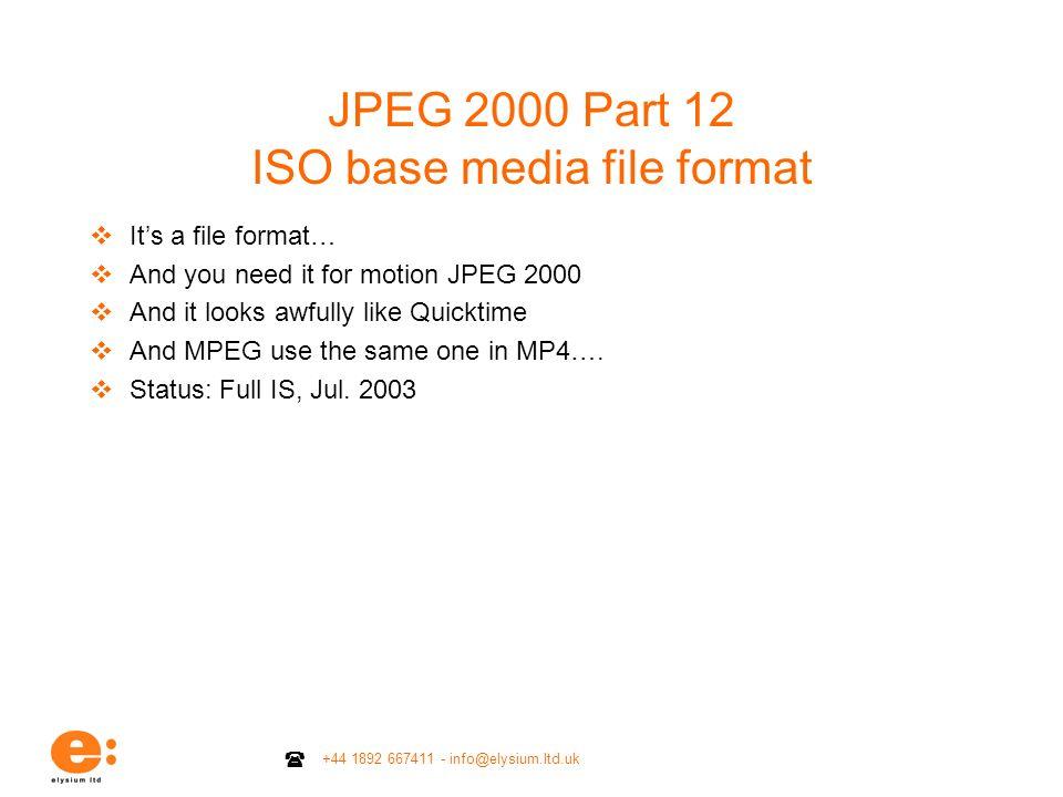 JPEG 2000 Part 12 ISO base media file format