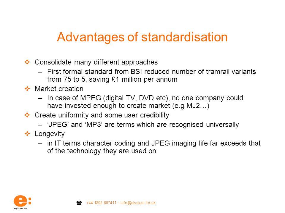 Advantages of standardisation