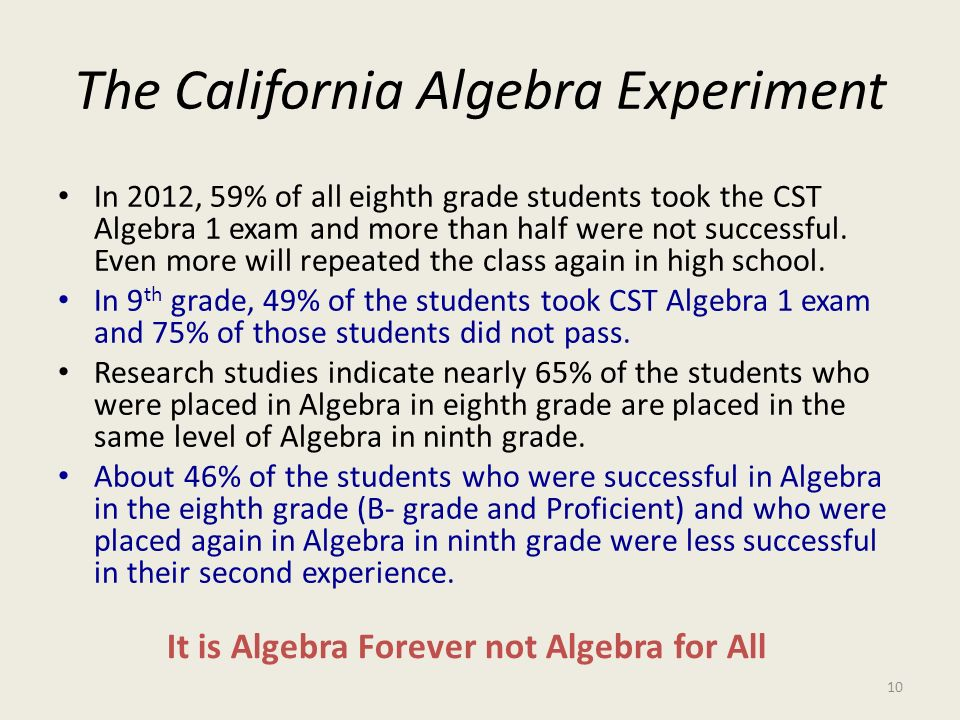 The California Algebra Experiment