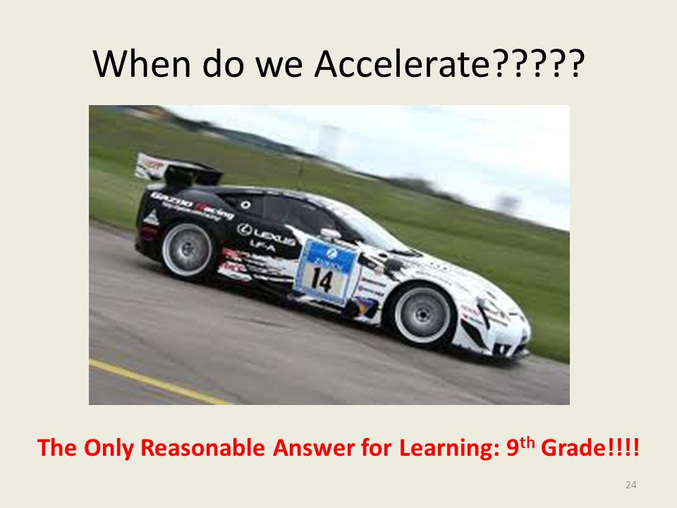 The Only Reasonable Answer for Learning: 9th Grade!!!!