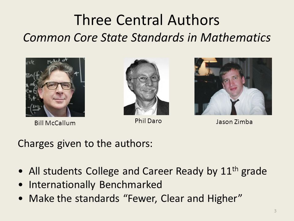 Three Central Authors Common Core State Standards in Mathematics