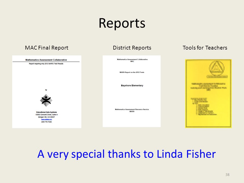 Reports A very special thanks to Linda Fisher MAC Final Report