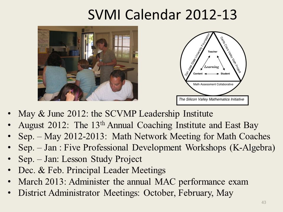 SVMI Calendar 2012-13 May & June 2012: the SCVMP Leadership Institute